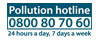 Pollution Hotline - 080080 70 60 - 24 Hours a Day - 7 Days a Week