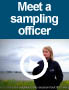 Meet a sampling officer